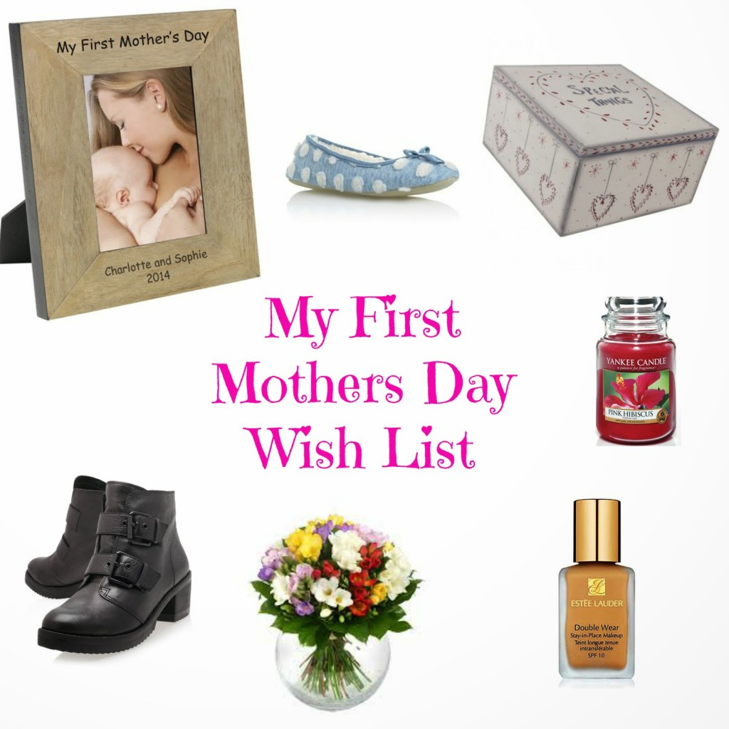 My first Mothers Day wish list
